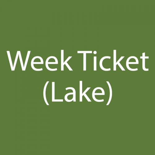 Week Ticket Lake